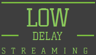 lowdelaystreams