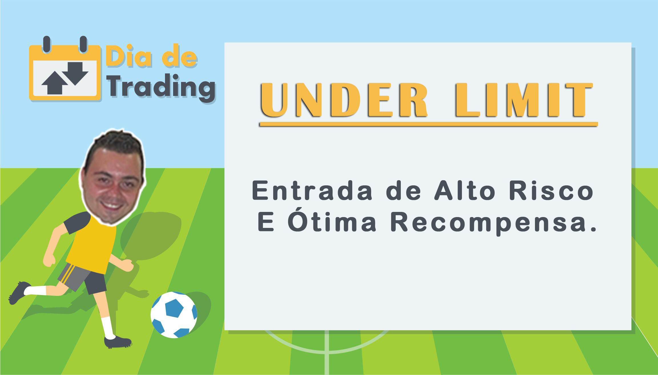Under Limit – Entrada de Alto Risco E Ótima Recompensa