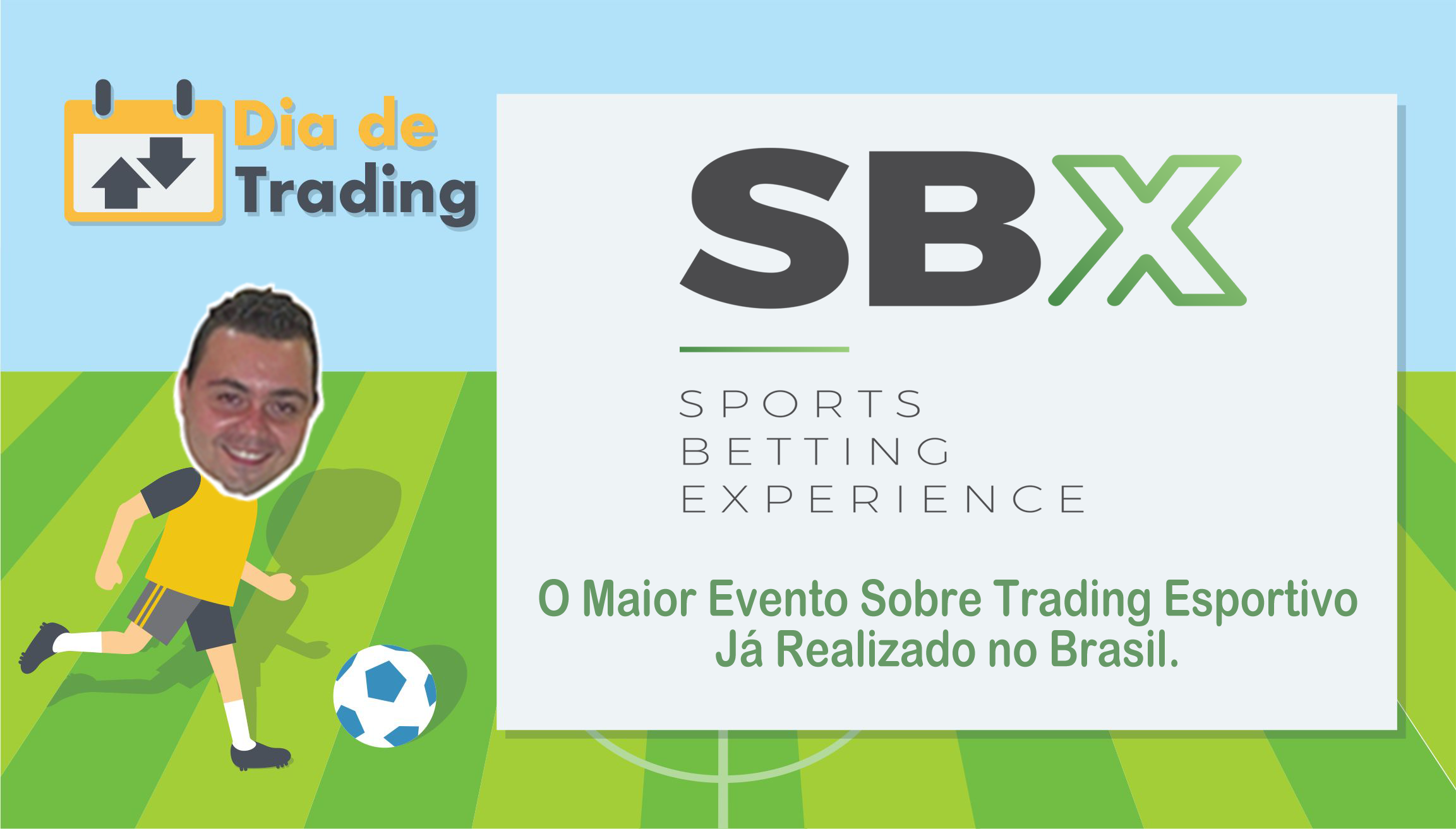 Sports Betting Experience – O maior evento de Trading Esportivo do Brasil